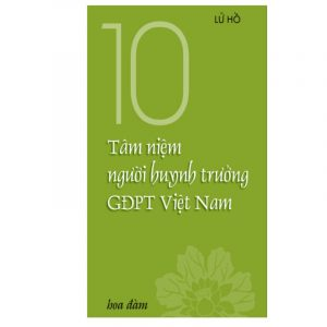 10 Tâm Niệm Người Huynh Trưởng GĐPT Việt Nam (NXB Hoa Đàm 2000) – Lữ Hồ