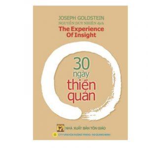 30 Ngày Thiền Quán (NXB Tôn Giáo 2007) – Nguyễn Duy Nhiên, 318 Trang