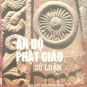 Ấn Độ Phật Giáo Sử Luận (NXB Phương Đông 2005) – Viên Trí, 338 Trang
